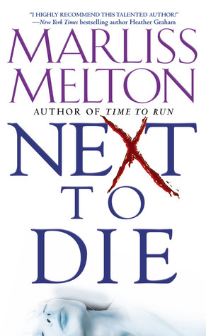 Next to Die by Marliss Melton