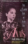Anaïs: The Erotic Life of Anaïs Nin