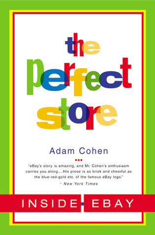 The Perfect Store by Adam Cohen