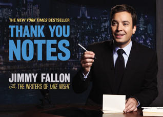 Thank You Notes by Jimmy Fallon