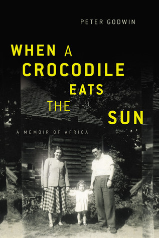 When a Crocodile Eats the Sun by Peter Godwin