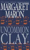 Uncommon Clay (Deborah Knott Mysteries, #8)