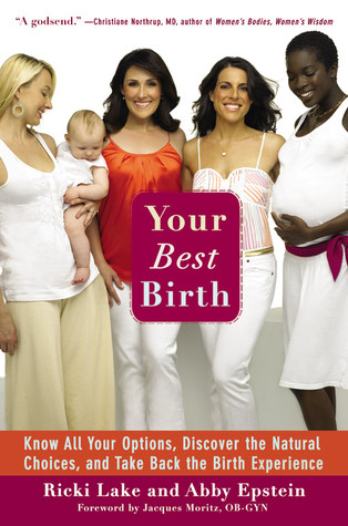 Your Best Birth by Ricki Lake
