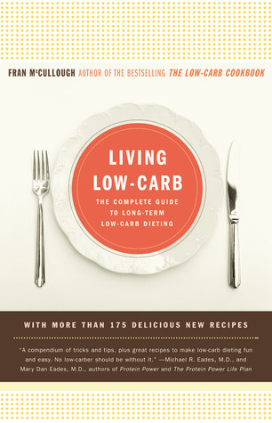 Living Low-Carb by Fran McCullough