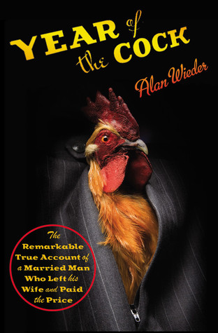 Year of the Cock by Alan Wieder