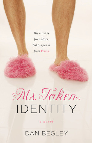 Ms. Taken Identity by Dan Begley