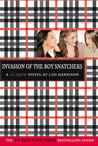 Invasion of the Boy Snatchers (The Clique, #4)