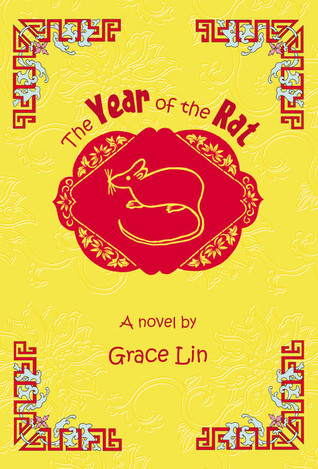 The Year of the Rat by Grace Lin