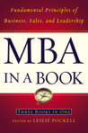 MBA in a Book: Fundamental Principles of Business, Sales, and Leadership