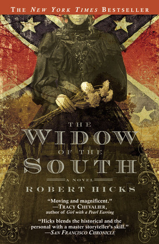 The Widow of the South by Robert Hicks