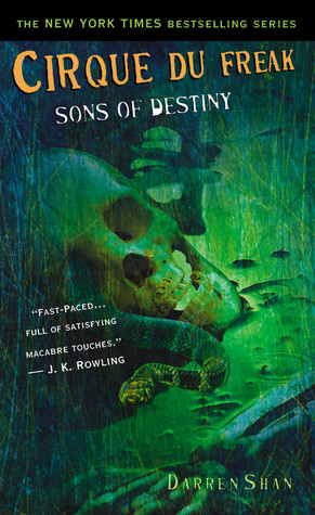 Sons of Destiny (Cirque Du Freak, #12)