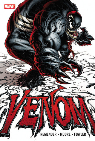 Venom by Rick Remender - Volume 1 by Rick Remender