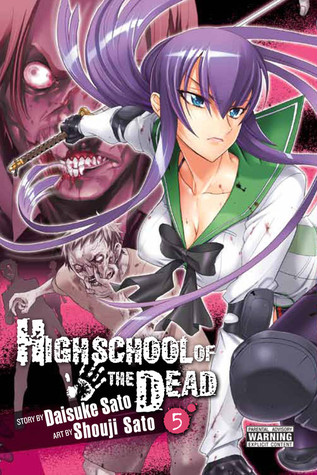 Highschool of the Dead, Vol. 5 by Daisuke Sato
