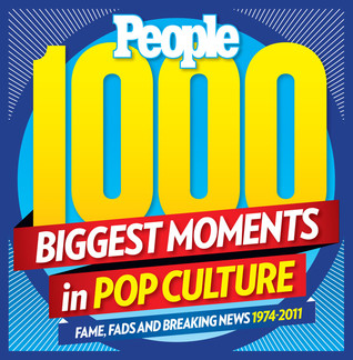 People Greatest Moments in Pop Culture by People Magazine