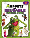 The Muppets: The Reusable Sticker Book