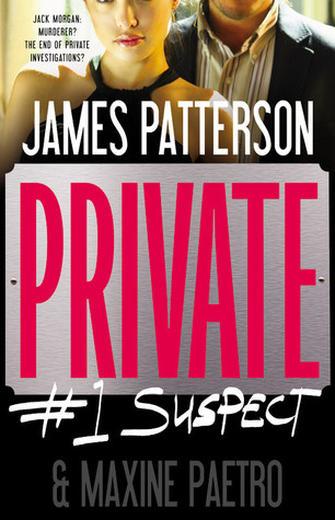 Private:  #1 Suspect (Jack Morgan, #2)