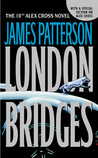London Bridges (Alex Cross #10)