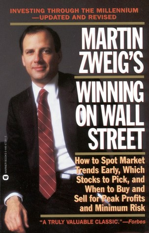 Martin Zweig Winning on Wall Street by Martin Zweig