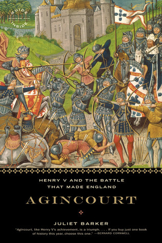 Agincourt by Juliet Barker