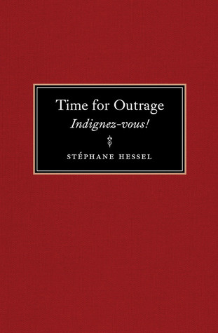 Time for Outrage by Stéphane Hessel