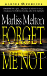 Forget Me Not by Marliss Melton