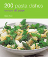200 Pasta Dishes: Hamlyn All Color