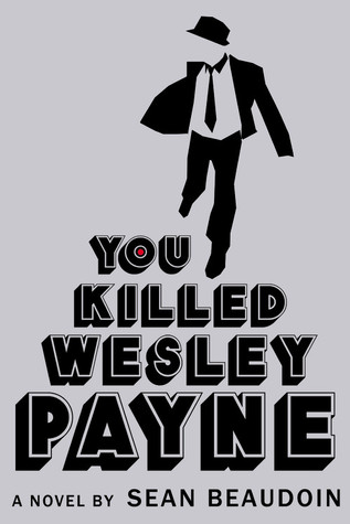 Book Review: You Killed Wesley Payne