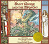 Saint George and the Dragon by Margaret Hodges