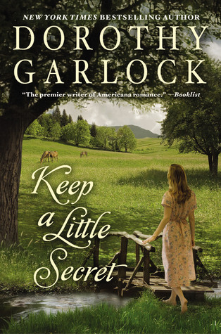 Keep a Little Secret by Dorothy Garlock