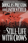 Still Life With Crows (Pendergast, #4)