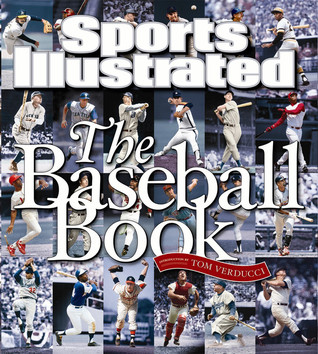 Sports Illustrated the Baseball Book by Sports Illustrated