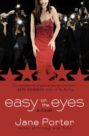 Easy on the Eyes by Jane Porter