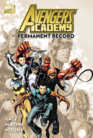 Avengers Academy, Vol 1 by Christos Gage