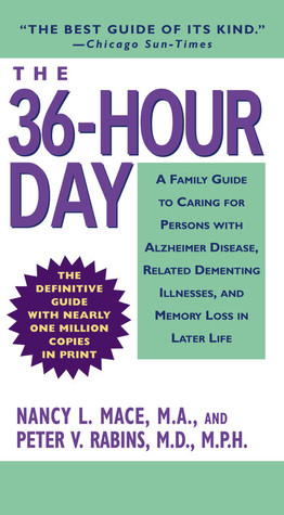 The 36-Hour Day by Nancy Mace