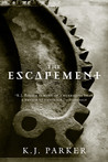 The Escapement (Engineer Trilogy, #3)