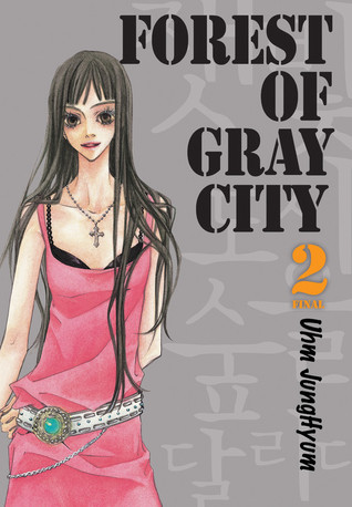 Forest of Gray City, Volume 2 (Forest of Gray City #2)