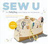 Sew U: The Built by Wendy Guide to Making Your Own Wardrobe