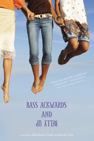 Bass Ackwards and Belly Up by Elizabeth Craft