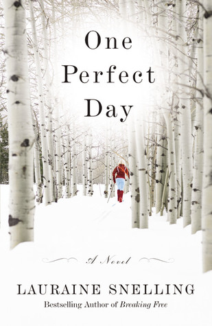 One Perfect Day by Lauraine Snelling