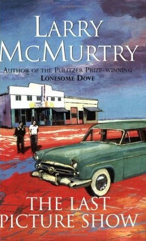 Last Picture Show by Larry McMurtry