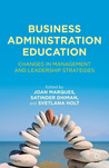Business Administration Education: Changes in Management and Leadership Strategies
