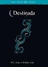 Destinada (House of Night, #9)