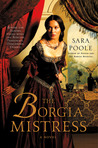 The Borgia Mistress (The Poisoner Mysteries, #3)