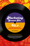 Marketing Greatest Hits Volume 2: Another Masterclass in Modern Marketing Ideas