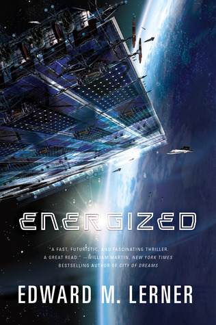 Energized by Edward M. Lerner
