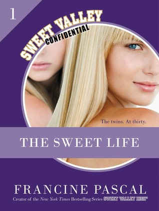 The Sweet Life by Francine Pascal