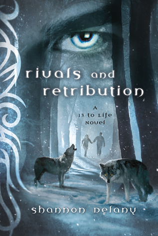Rivals and Retribution by Shannon Delany