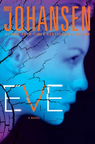 Eve (Eve, Quinn and Bonnie, #1; Eve Duncan, #12)