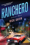 Ranchero by Rick Gavin