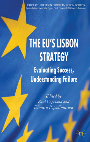 The EU's Lisbon Strategy: Evaluating Success, Understanding Failure